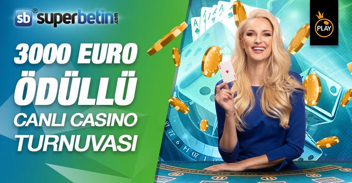 3000 Euro Ödüllü Canlı Casino Turnuvası