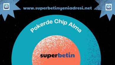 Pokerde Chip Alma