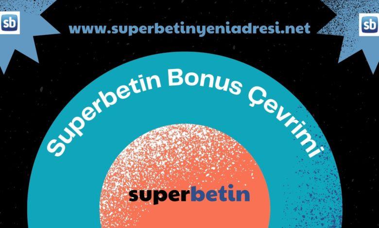 Superbetin Bonus Çevrimi